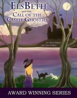 ElsBeth Call of Castle Ghosties 122413