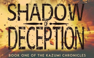 Shadow of Deception, Kazumi Chronicles