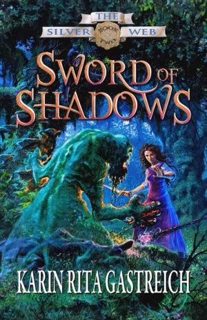 Sword of Shadows Karin Rita Gastreich
