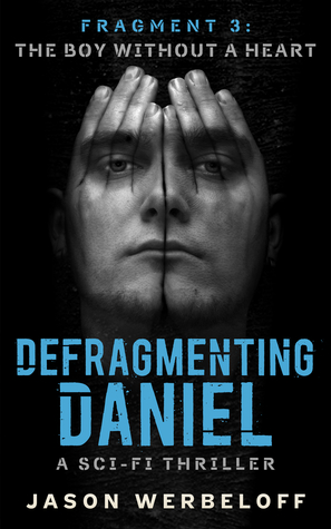 The Boy Without a Heart Defragmenting Daniel 3