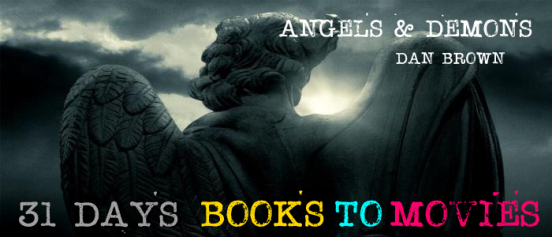 Books to Movies: Angels and Demons