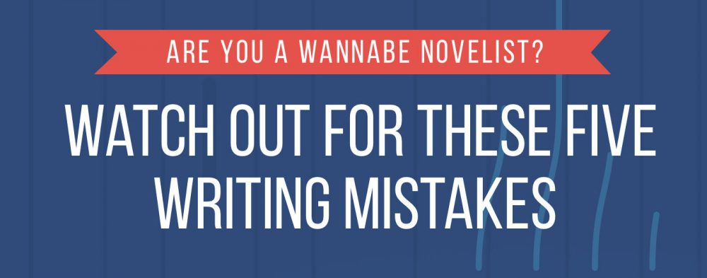 5 Mistakes to Avoid in Your NaNoWriMo Novel [Infographic]