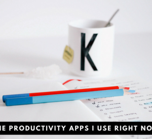The productivity apps I use right now