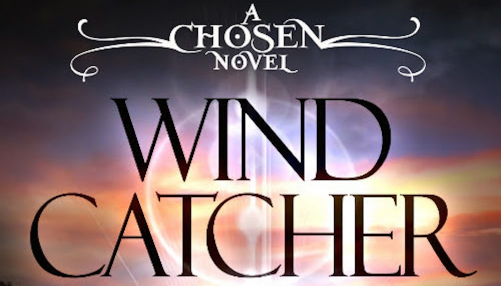 Review of Wind Catcher (Chosen #1) by Jeff Altabef and Erynn Altabef