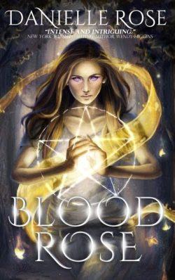 Blood Rose Danielle Rose