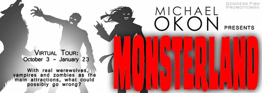 Spotlight and Giveaway: Monsterland by Michael Okon