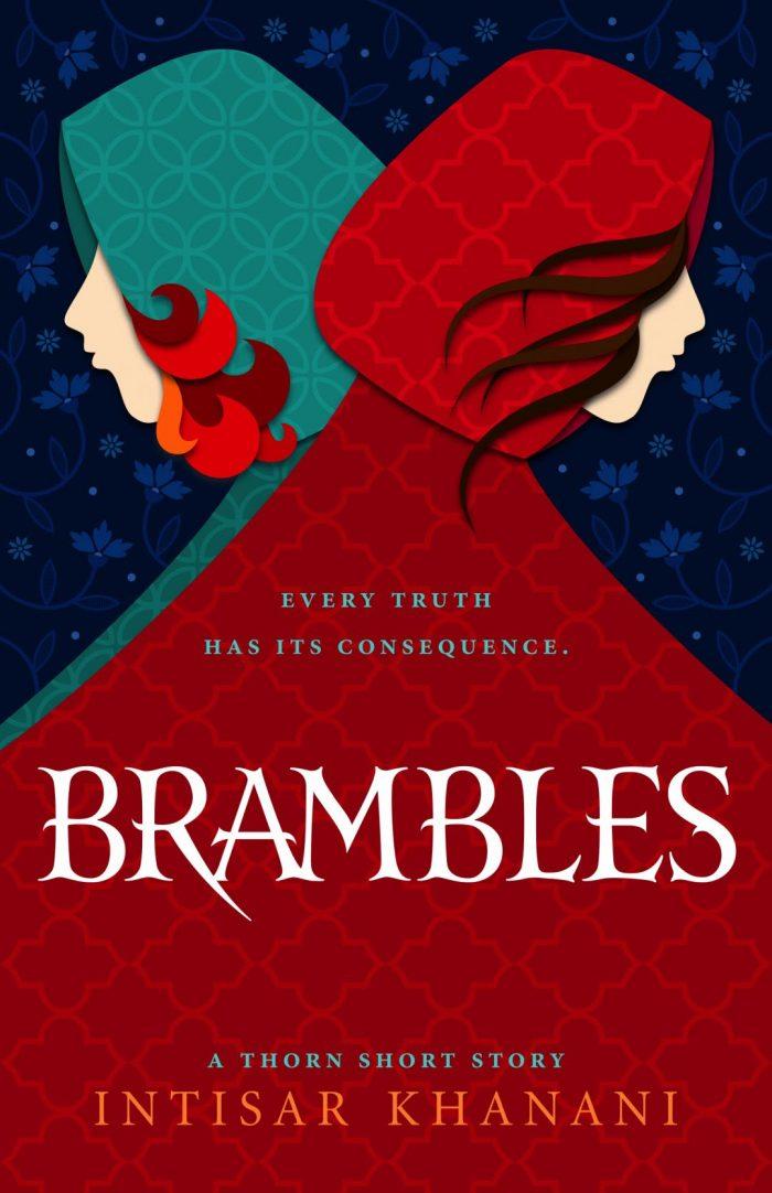 Brambles by Intisar Khanani
